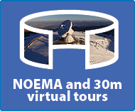 Virtual tours NOEMA and 30m