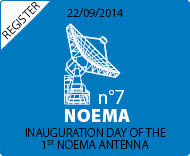 NOEMA 1st Antenna Inauguration Day